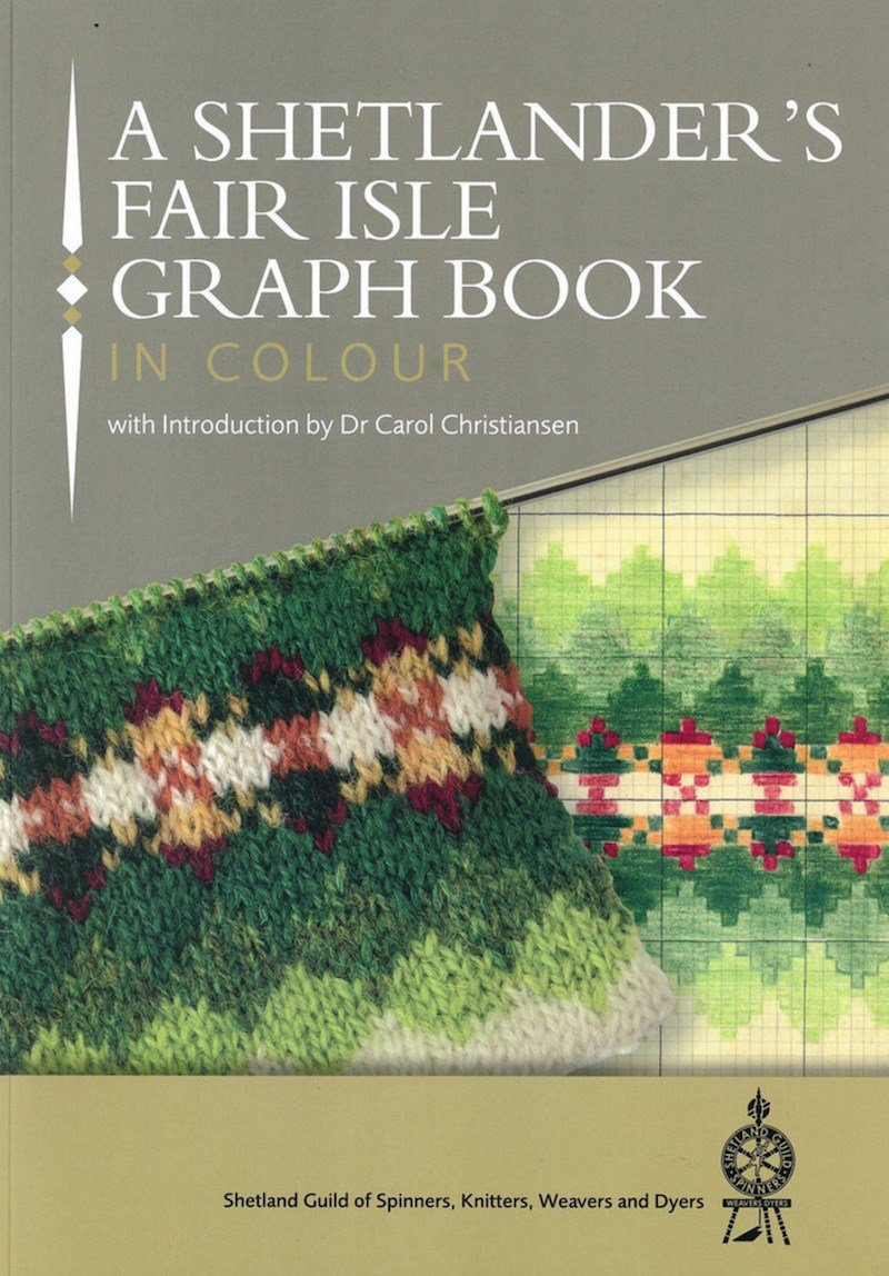 A Shetlander's Fair Isle Graph Book